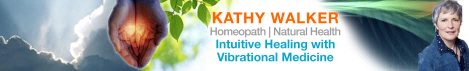 Kathy Walker Homeopath | Natural Health | Vibrational Medicine