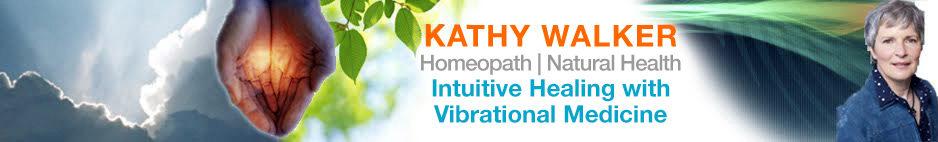 Kathy Walker Homeopath | Natural Health | Vibrational Medicine